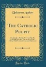Unknown Author - The Catholic Pulpit