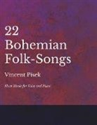 22 Bohemian Folk-Songs - Sheet Music for Voice and Piano