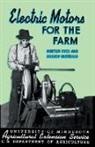 Andrew Hustrulid, Norton Ives - Electric Motors for the Farm