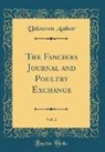 Unknown Author - The Fanciers Journal and Poultry Exchange, Vol. 2 (Classic Reprint)