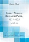 United States Department Of Agriculture - Forest Service Research Paper, 1972-1975