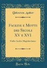 Unknown Author - Facezie e Motti dei Secoli XV e XVI