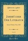 Unknown Author - Jahrbücher Der Literatur, Vol. 33