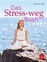 Simone Tatay - Das Stress-weg-Buch
