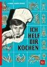 Hedwig Maria Stuber - Ich helf dir kochen