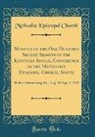 Methodist Episcopal Church - Minutes of the One Hundred Second Session of the Kentucky Annual Conference of the Methodist Episcopal Church, South