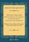 Methodist Episcopal Church - Minutes of the North Arkansas Annual Conference of the Methodist Episcopal Church, South