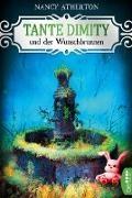 Nancy Atherton - Tante Dimity und der Wunschbrunnen