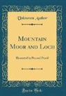 Unknown Author - Mountain Moor and Loch
