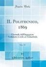 Unknown Author - IL Politecnico, 1869, Vol. 17