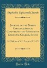 Methodist Episcopal Church - Journal of the North Carolina Annual Conference the Methodist Episcopal Church, South
