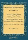 Methodist Episcopal Church - Journals and Reports of the Forty-Third Annual Session of the Detroit Conference of the Methodist Episcopal Church