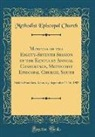 Methodist Episcopal Church - Minutes of the Eighty-Seventh Session of the Kentucky Annual Conference, Methodist Episcopal Church, South