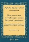 Methodist Episcopal Church - Minutes of the Fifth Session of the Dakota Conference
