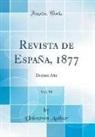 Unknown Author - Revista de España, 1877, Vol. 58