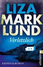 Marklund, Lisa Marklund - Verletzlich