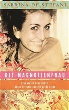 De Stefani, Sabrin De Stefani, Sabrina De Stefani, Schlüter, Christiane Schlüter, Christiane (Dr.) Schlüter - Die Magnolienfrau