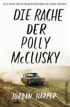 Harper, Jordan Harper - Die Rache der Polly McClusky