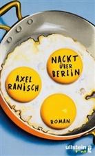 Ranisch, Axel Ranisch - Nackt über Berlin