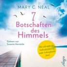 Mary C Neal, Mary C. Neal, Susanne Aernecke - 7 Botschaften des Himmels, 5 Audio-CDs (Hörbuch)