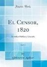 Unknown Author - El Censor, 1820, Vol. 1