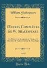 William Shakespeare - OEuvres Complètes de W. Shakespeare, Vol. 8