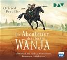 Otfried Preußler, Rosemarie Fendel, Max Meinzold, Andreas Pietschmann, u.v.a. - Die Abenteuer des starken Wanja, 3 Audio-CDs (Hörbuch)