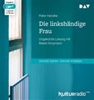 Peter Handke, Maren Kroymann - Die linkshändige Frau, 1 MP3-CD (Hörbuch)