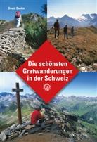 David Coulin - Die schönsten Gratwanderungen in der Schweiz