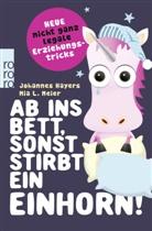 Johannes Hayers, Mia L Meier, Mia L. Meier - Ab ins Bett, sonst stirbt ein Einhorn!