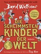 David Walliams, Tony Ross - Die schlimmsten Kinder der Welt