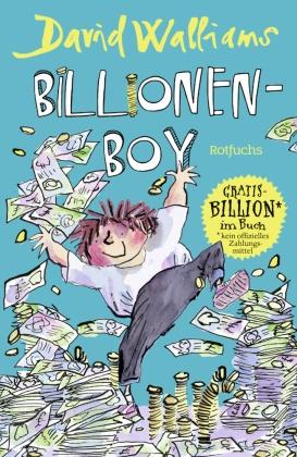 David Walliams, Tony Ross - Billionen-Boy