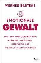 Werner Bartens - Emotionale Gewalt