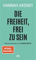 Hannah Arendt - Die Freiheit, frei zu sein