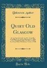 Unknown Author - Quiet Old Glasgow