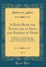 Unknown Author - A Hand-Book for Travellers in Spain, and Readers at Home, Vol. 1