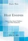 John R. Allen - Heat Engines