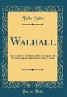 Felix Dahn - Walhall
