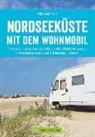 Michael Moll - Nordseeküste mit dem Wohnmobil