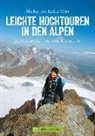 Janin Meier, Janina Meier, Markus Meier, Markus Und Janina Meier - Leichte Hochtouren in den Alpen