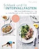 Max Lowery - Schlank und fit mit Intervallfasten