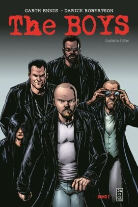 Gart Ennis, Garth Ennis, John B Higgins, John B. Higgins, Daric Robertson, Darick Robertson - The Boys: Gnadenlos-Edition. Bd.2