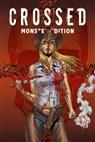 Jacen Burrows, Jacen u a Burrows, Raulo Caceres, Gart Ennis, Garth Ennis, Davi Lapham... - Crossed Monster-Edition. Bd.2