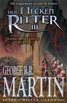 Ben Avery, George R Martin, Mike Miller, George R. R. Martin, Mike Miller - Der Heckenritter, Graphic Novel. Bd.3