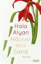 Hala Alyan - Häuser aus Sand