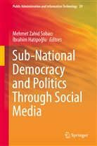 Hatipoglu, Ibrahim Hatipoglu, İbrahim Hatipoğlu, Mehmet Zahid Sobaci, Mehmet Zahid Sobacı, Mehme Zahid Sobaci - Sub-National Democracy and Politics Through Social Media