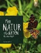 Natalie Faßmann - Mein Naturgarten