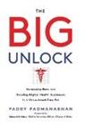 Paddy Padmanabhan - The Big Unlock