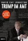 David C. Johnston, David Cay Johnston - Trump im Amt