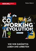 Robert R Bukvi?, Robert R. Bukvi?, Robert Bukvic, Robert R Bukvic, Robert R. Bukvic, Robert Bukvić... - Die Coworking-Evolution
